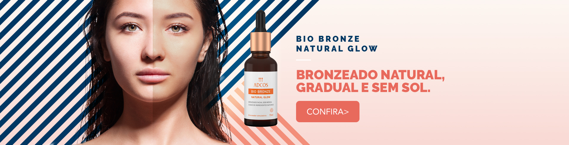 Ciclo 01 - Bio Bronze Natural Glow